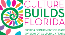 Culture Builds Florida - FL Dept. of St. Division of Cultural Affairs